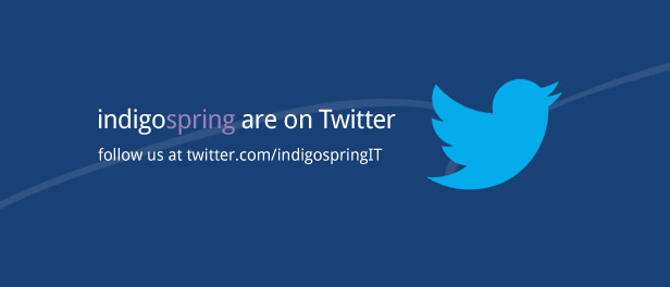 indigospring are on Twitter. Follow us at twitter.com/indigospringIT